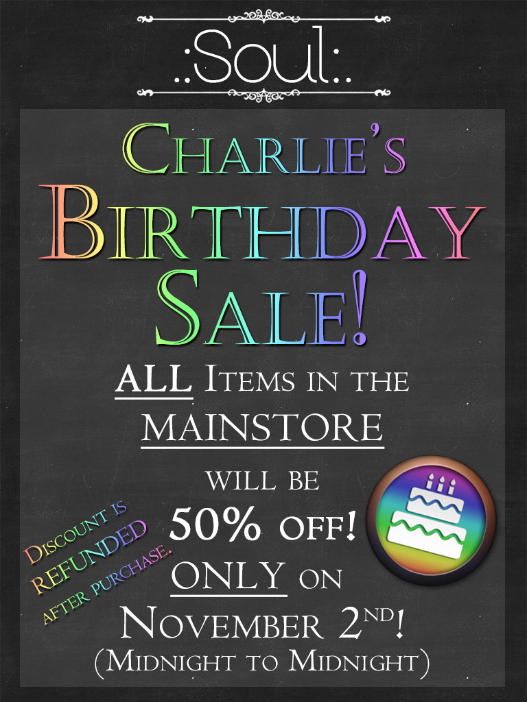 .:Soul:. Charlie's Birthday Sale!